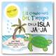 Las Condiciones del Tiempo en la Isla JA-JA Book